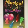musical blow ups